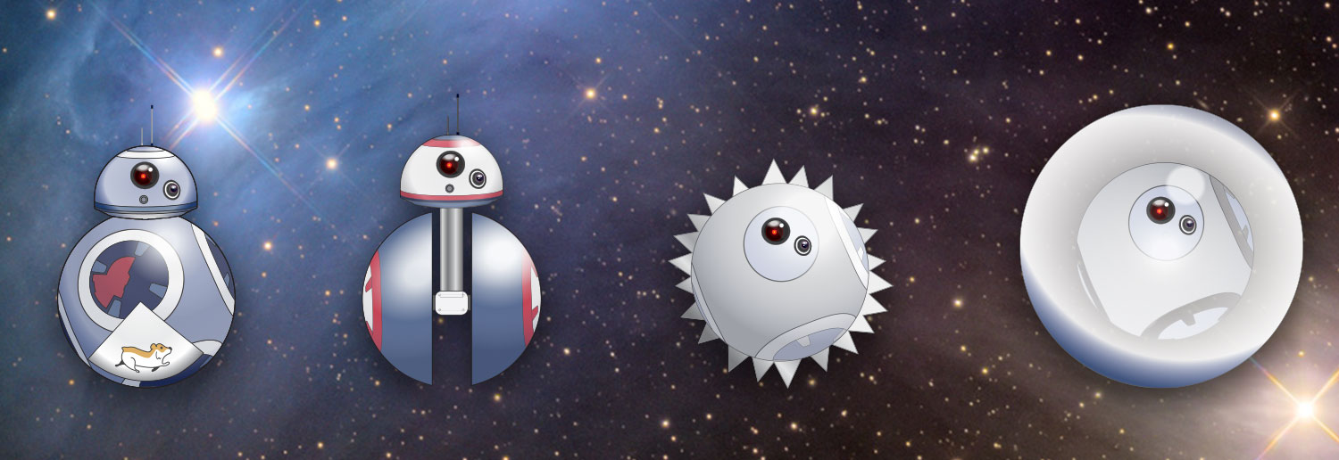 (From left to right) An illustration of BB-8 with a cut-away showing a hamster inside the body; an illustration of BB-8 with a barbell-shaped body; an illustration of a spherical BB-8 with metal spikes across the surface of its body; an illustration of a spherical BB-8 encapsulated inside of a weather balloon-like material. All illustrations appear overlaid on top of a galaxy.